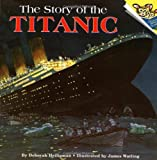 The Story of the Titanic (Pictureback(R))