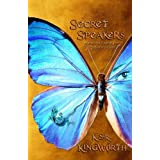 Secret Speakers and the Search for Selador's Gate ~ K. S. R. Kingworth