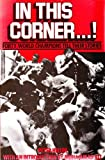 In This Corner...!: Forty World Champions Tell Their Stories