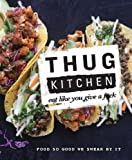 Image of The Thug Kitchen Cookbook