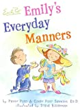 Emily's Everyday Manners (0060761741) by Senning, Cindy Post
