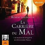 La Carrière du mal (Cormoran Strike 3) | Robert Galbraith