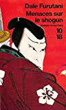 img - for Menaces sur le Shogun (French Edition) book / textbook / text book