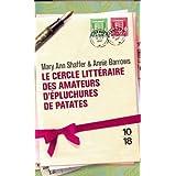 Le cercle litt�raire des amateurs d'�pluchures de patatespar Mary Ann SHAFFER