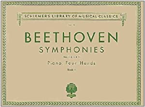 Ludwig Von Beethoven Symphonies (Schirmer's Library of Musical Classics) from G. Schirmer