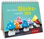 Der kleine Gl�ckskalender 2016: Mini-...