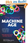 The Second Machine Age: Wie die n�chs...