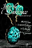 img - for Into the Darkness: an Anthology book / textbook / text book