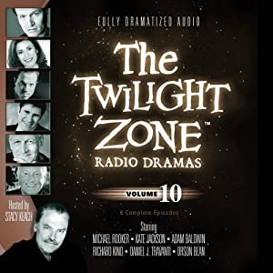 The Twilight Zone Radio Dramas, Volume 10 Radio/TV Program