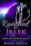 Ravished By Jalek: Olodian Alien Warrior Romance (English Edition)