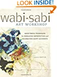Wabi-Sabi Art Workshop: Mixed Media T...