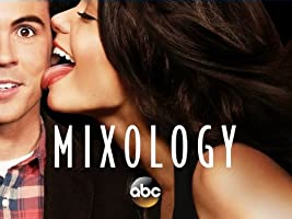 Mixology Season 1 [HD]