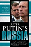 img - for After Putin's Russia: Past Imperfect, Future Uncertain book / textbook / text book