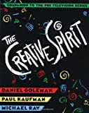 The Creative Spirit (0452268796) by Goleman, Daniel