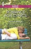 Romance For Cynics (Harlequin Kiss)