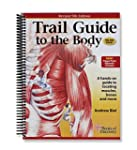 Trail Guide to the Body: How to Locat...