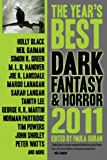img - for The Year's Best Dark Fantasy & Horror, 2011 Edition book / textbook / text book