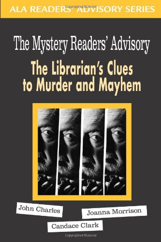 The Mystery Reader's Advisory: The Librarian's Clues to Murder and Mayhem PDF Download Free