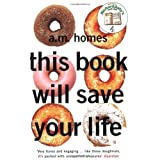 This Book Will Save Your Lifeby A. M. Homes