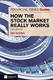 Leo Gough Financial Times Guide to How the Stock Market Really Works (The FT Guides)