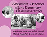 img - for Assessment of Practices in Early Elementary Classrooms (APEEC) by Mary Louise Hemmeter (2001-01-01) book / textbook / text book