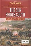The Civil War: A Narrative Second Manassas to Perryville The Sun Shines South (V (0307290255) by Shelby Foote