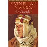 Seven Pillars of Wisdom: A Triumph (The Authorized Doubleday/Doran Edition) ~ T. E. Lawrence