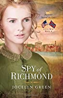 Spy of Richmond (Heroines Behind the Lines)