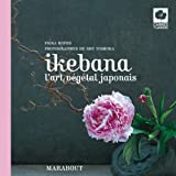 img - for ikebana ; l'art v g tal japonais book / textbook / text book