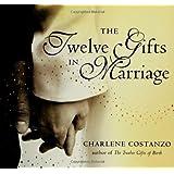 The Twelve Gifts in Marriage (Twelve Gifts Series)