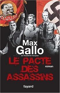 Le pacte des assassins : roman-histoire