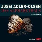 Das Alphabethaus | Jussi Adler-Olsen