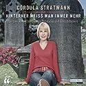 Hinterher weiß man immer mehr Hörspiel von  div. Gesprochen von: Cordula Stratmann, Jasmin Tabatabai, Götz Schubert