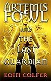 Image of Artemis Fowl & the Last Guardian
