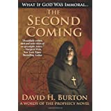 The Second Coming (Words of the Prophecy Book 1) ~ David H. Burton