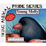 img - for Young Molly: I'm Getting Older! (Mole) (Young Animal Pride) book / textbook / text book