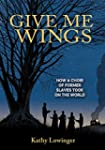 Give Me Wings: How a Choir of Slaves...