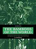 echange, troc D. Ohrnberger - The Bamboos of the World: Annotated Nomenclature and Literature of the Species and the Higher and Lower Taxa