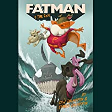 Fatman & The Fox Audiobook by DW Draffin, Ember Draffin Narrated by DW Draffin, Ember Draffin