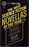 The Best Science Fiction Novellas of the Year, No 1 (0345280849) by Terry Carr