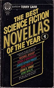 The Best Science Fiction Novellas of the Year #1 by Michael Bishop, Donald Kingsbury, Christopher Priest and John Varley