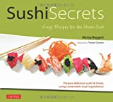img - for Sushi Secrets: Easy Recipes for the Home Cook book / textbook / text book