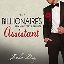 The Billionaire's Assistant Audiobook by Jolie Day Narrated by Leigh Kelly