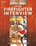 Study Guide for the Firefighter Inter...