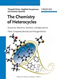 The Chemistry of Heterocycles: Structures, Reactions, Synthesis, and Applications 3rd, Completely Revised and Enlarged Edition