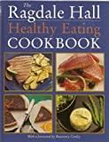 Hugh Wilson The Ragdale Hall Healthy Eating Cookbook