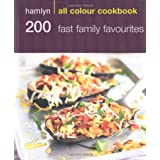 Hamlyn All Colour Cookbook 200 Fast Family Favouritesby Emma Jane Frost