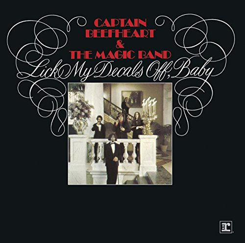 Captain Beefheart And The Magic Band-Lick My Decals Off Baby-REMASTERED-CD-FLAC-2015-NBFLAC Download