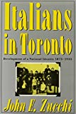 img - for Italians in Toronto: Development of a National Identity, 1875-1935 (Mcgill-Queens Studies in Ethnic History) book / textbook / text book
