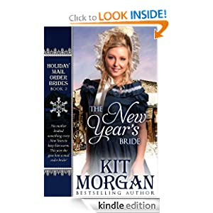 The New Year's Bride (Holiday Mail Order Brides Book Two)